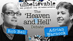 Unbelievable? Debate - Heaven & Hell
