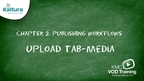 Upload Tab: Media | Kaltura KMC Tutorial