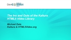 The Ins and outs of the Kaltura HTML5 Video Library (www.html5video.org)